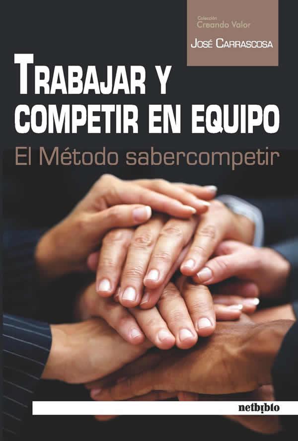 trabajar y competir en equipo